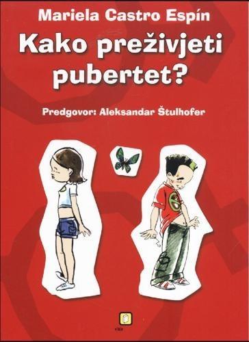 Kako preživjeti pubertet